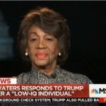Waters: 'I Certainly Meant It' When I Said Comey 'Has No Credibility' – But 'I Believe Him' About Trump
