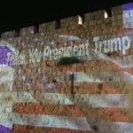 'Thank You President Trump' on Walls of Jerusalem on Eve of Embassy Move
